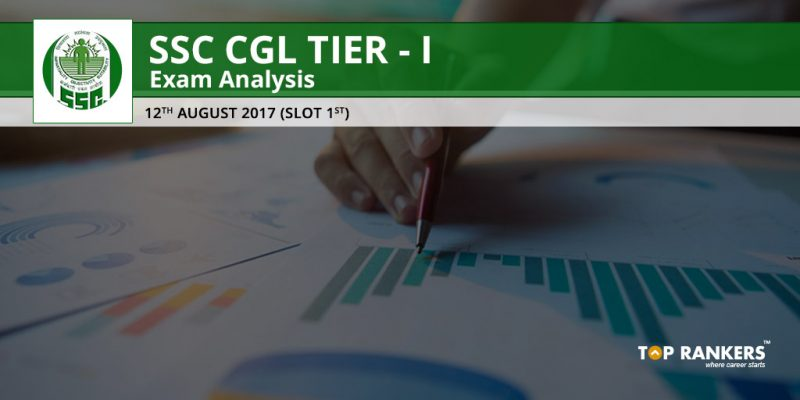 SSC CGL Tier 1 Exam Analysis 12th August 2017 Slot 1