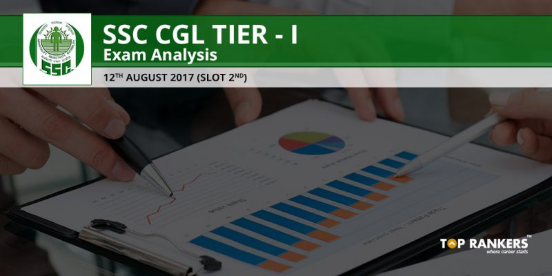 SSC CGL Tier 1 Exam Analysis 12th August 2017 Slot 2