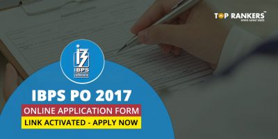 IBPS PO Online Application form 2017: Online Link Activated – Apply now