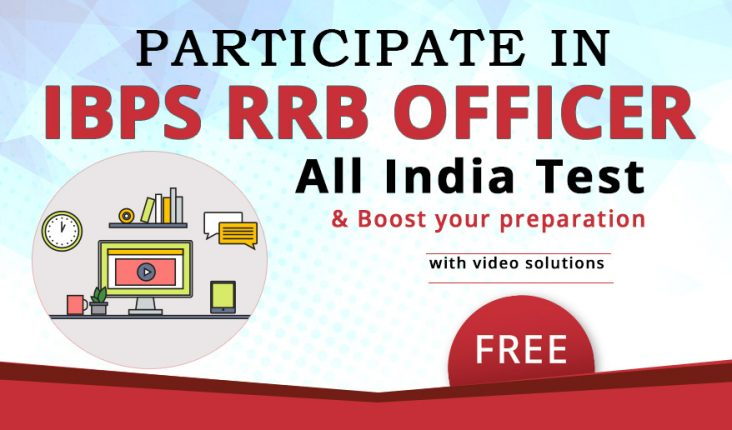 IBPS RRB Officer Scale I Online FREE All India Mock Test