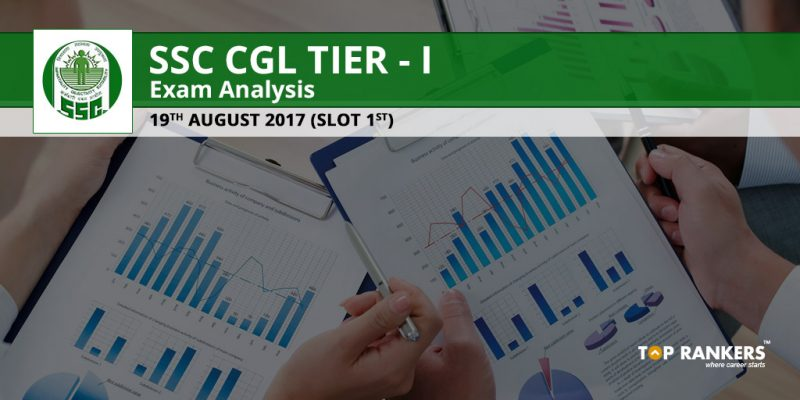SSC CGL Tier 1 Exam Analysis 19th August 2017 Slot 1