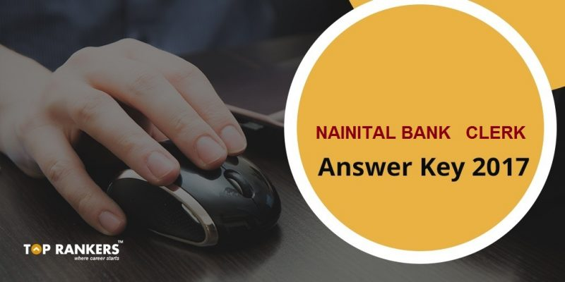 Nainital Bank Clerk Answer Key 2017