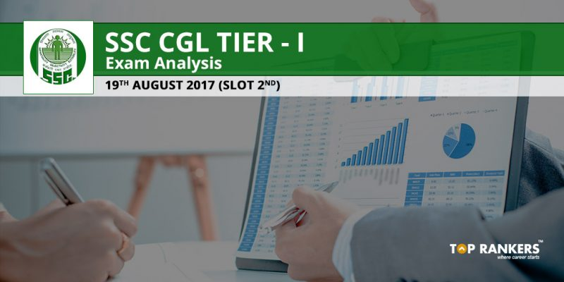 SSC CGL Tier 1 Exam Analysis 19th August 2017 Slot 2