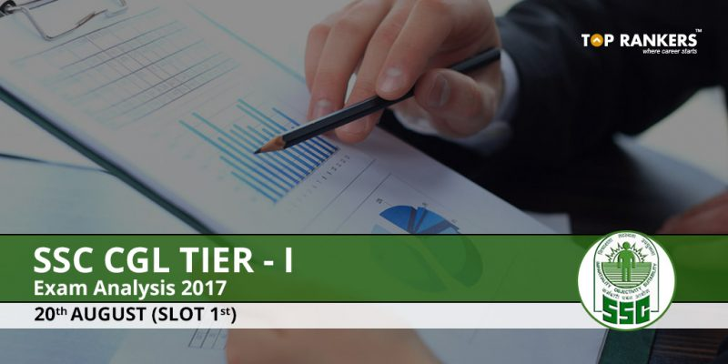 SSC CGL Tier 1 Exam Analysis 20th August 2017 Slot 1