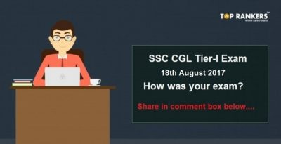 SSC CGL Tier I Exam Analysis 18th August 2017: How was your exam?