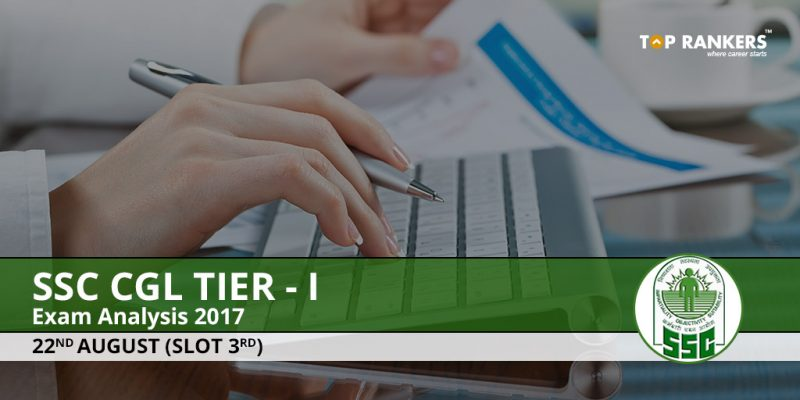 SSC CGL Tier 1 Exam Analysis 22nd August 2017 Slot 1