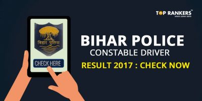 Bihar Police Constable Driver Result 2017- Check Now