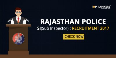 Rajasthan Police SI Recruitment 2017- Check Notifications Here!