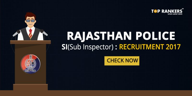 rajasthan police si recruitment 2017