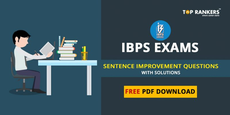 IBPS Exams Sentence improvement Questions with Solution Free PDF Download