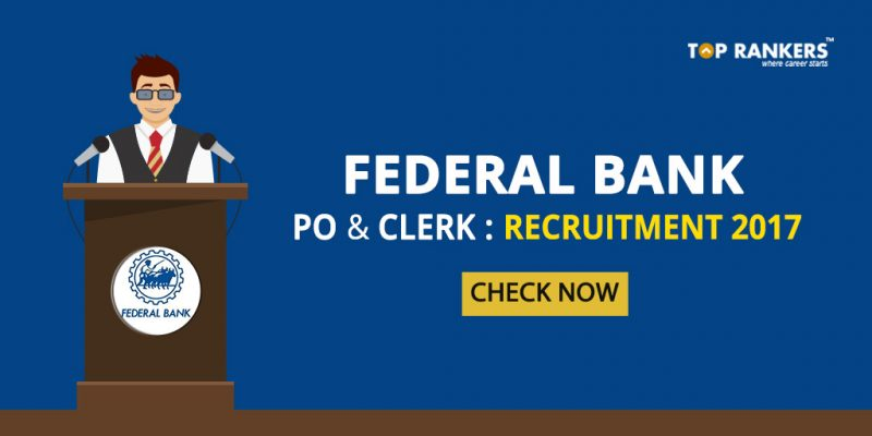 Federal Bank PO Clerk Recruitment 2017