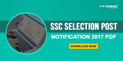 SSC Selection Post Notification 2017 PDF- Check & Download Now