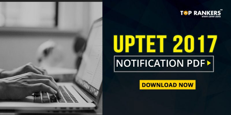 UPTET Notification 2017 PDF Download