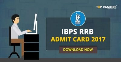 IBPS RRB Admit card 2017 – Download Official Call Letter Now
