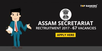 Assam Secretariat Recruitment 2017 – Apply online for 167 Vacancies