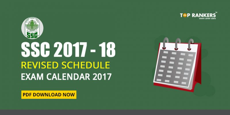 SSC Revised Schedule Exam Calendar 2017-18 PDF Download