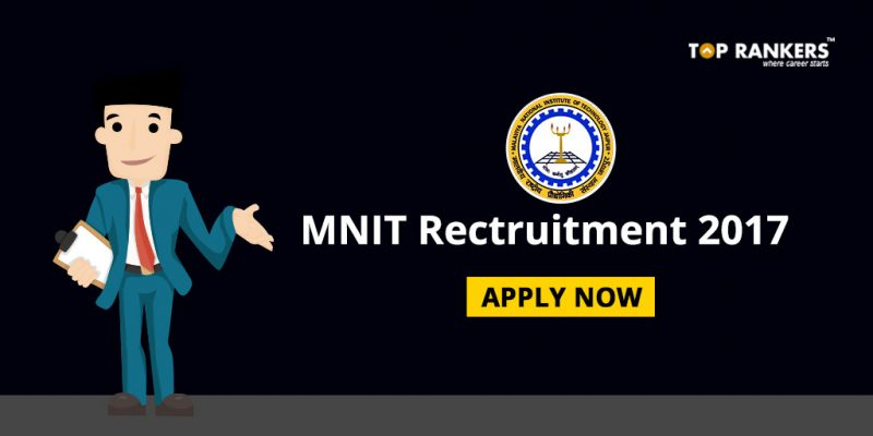 MNIT Recruitment 2017