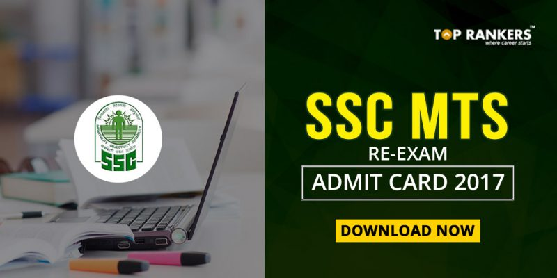 SSC MTS Admit Card 2017 for SSC MTS Re-Exam