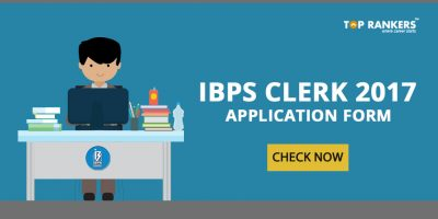 IBPS Clerk 2017 Application Form: Check Now