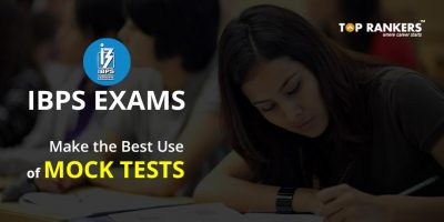 How to Make the Best Use of Mock Tests for IBPS exams