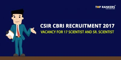 CSIR CBRI Recruitment 2017 – Vacancy for 17 Scientist and Sr. Scientist