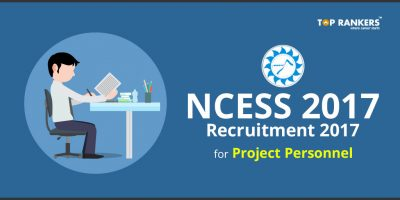NCESS Recruitment 2017 for Project Personnel