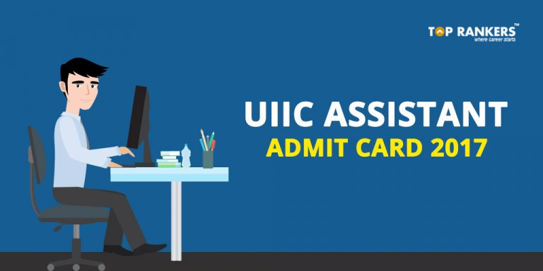 UIIC Assistant Admit Card 2017