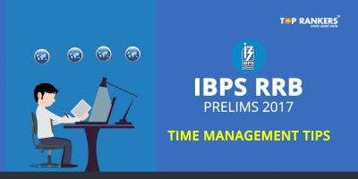 IBPS RRB Time Management Tips- IBPS RRB Prelims 2017
