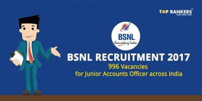 BSNL Recruitment 2017 – 996 Junior Accounts Officer Vacancies
