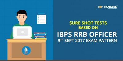 Sure Shot Tests Based on IBPS RRB Officer 9th sept 2017 Exam Pattern