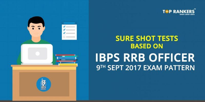 SURE-SHOT-TESTS-BASED-ON-IBPS-RRB-OFFICER-9TH-SEPT-2017-EXAM-PATTERN