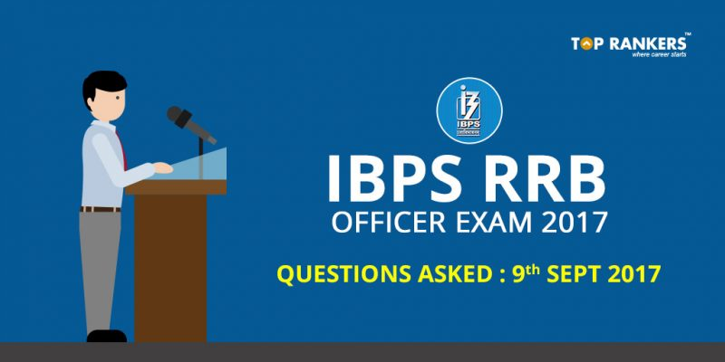 IBPS-RRB-OFFICER-EXAM-2017-QUESTIONS-ASKED-9th-SEPT-2017