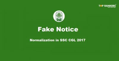 Fake Notice is being circulated regarding Normalization in SSC CGL 2017 – Check Here