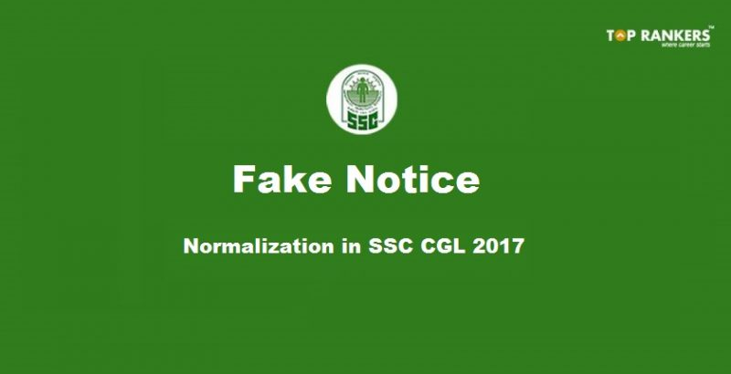 Fake Notice is being circulated regarding Normalization in SSC CGL 2017