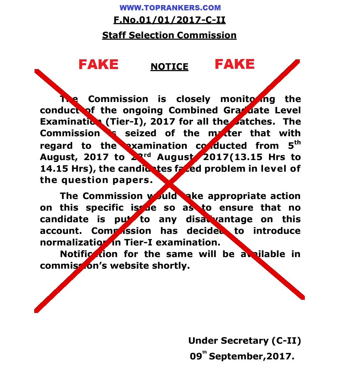There have been fake notice circulating on social media and other websites regarding the Normalisation of SSC CGL 2017 Examination.