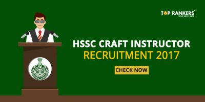 HSSC Craft Instructor Recruitment 2017- Apply Online for 1064 Craft Instructor Posts Here