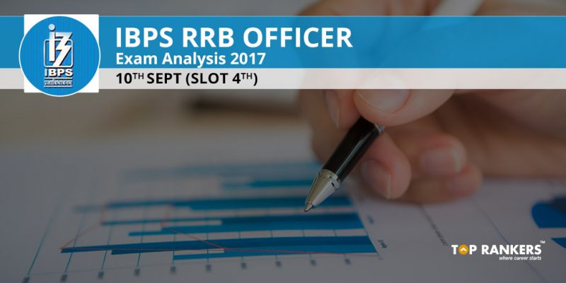 IBPS RRB Officer Scale I Exam Analysis 10th September 2017 Slot 4