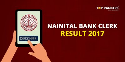Nainital Bank Clerk Result 2017 Released – Check Here