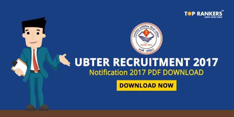UBTER Recruitment Notification 2017 PDF Download