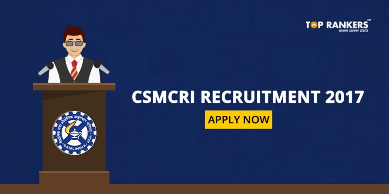 CSMCRI Scientists Recruitment 2017