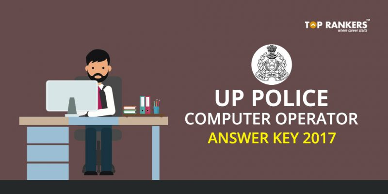UP Police Computer Operator Answer Key 2017