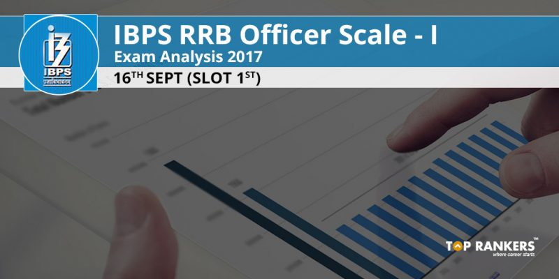 IBPS RRB Officer Scale I Exam Analysis 16th Sept 2017 Slot 1