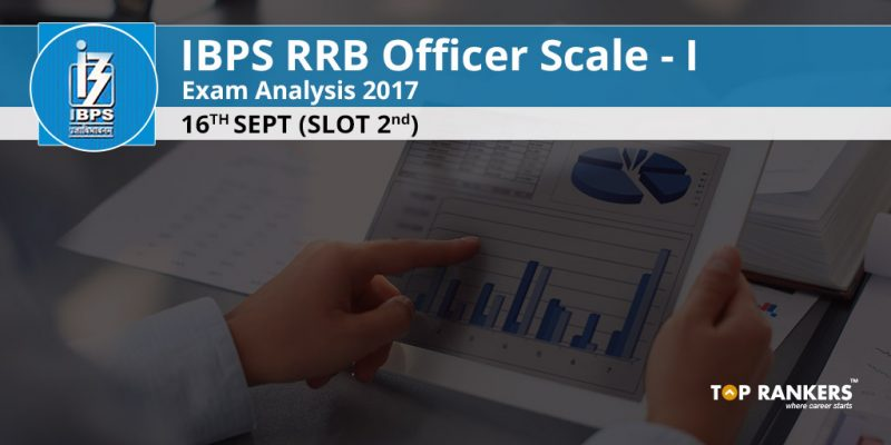 IBPS RRB Officer Scale I Exam Analysis 16th Sept 2017 Slot 2