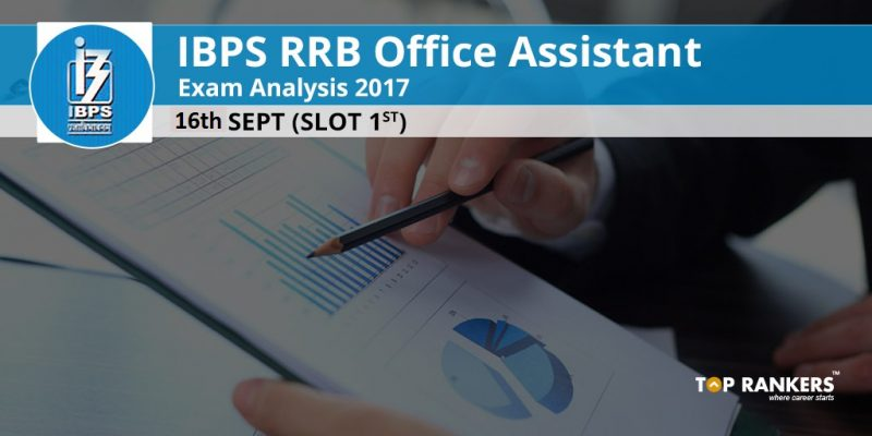 IBPS RRB Office Assistant Exam Analysis 2017 16th September Slot 1