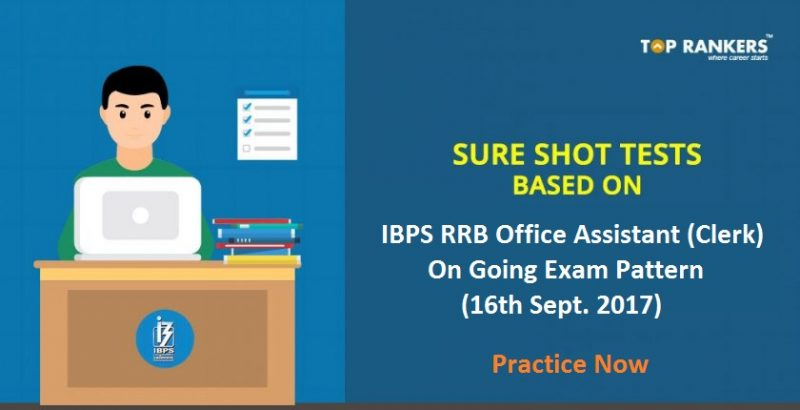 Sure Shot Test IBPS RRB Office Assistant Based on 16th September Exam Pattern