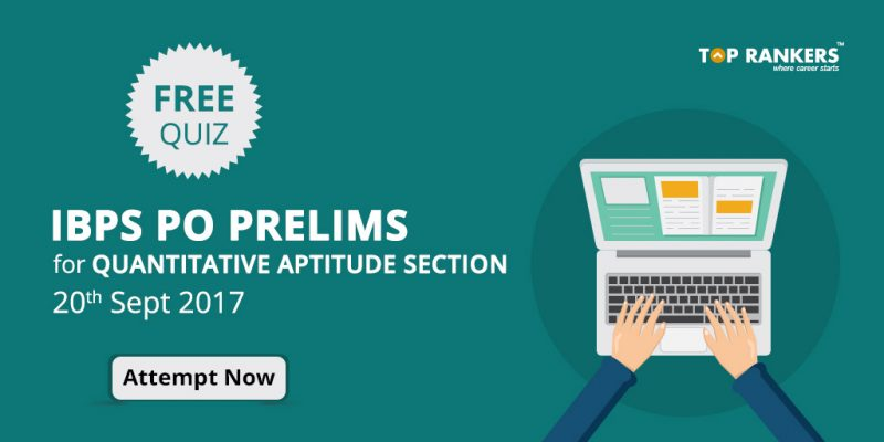 IBPS PO Prelims Free Quiz for Quantitative Aptitude