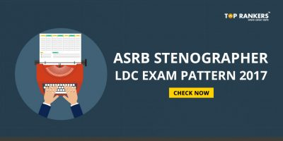 ASRB Stenographer LDC Exam Pattern 2017- Check the Latest Exam Pattern