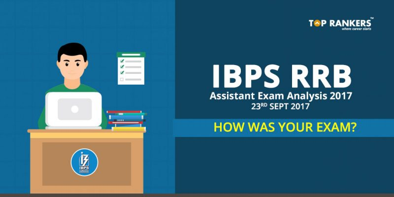 IBPS RRB Office Assistant Exam Analysis 23rd September 2017 – How was your Exam?