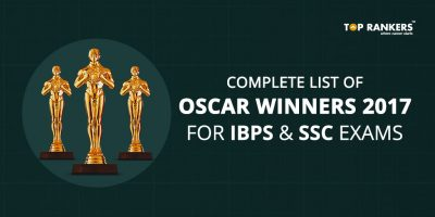 Complete List of Oscar Winners 2017 for IBPS and SSC Exams