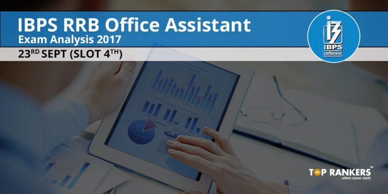 IBPS RRB Office Assistant Exam Analysis Prelims 2017 23rd Sept Shift 4